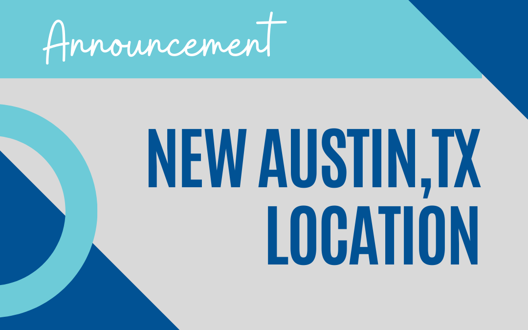 New Location in Austin Texas