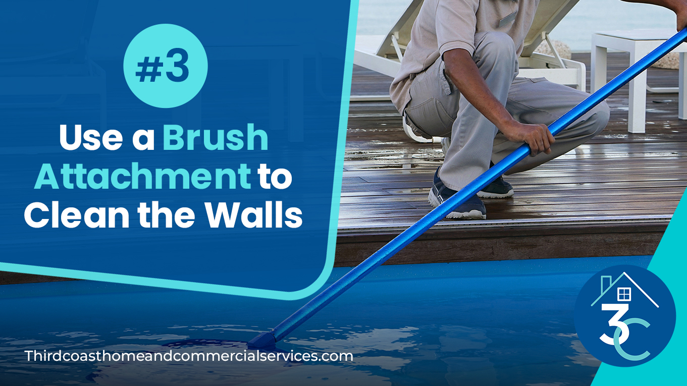 Use a Brush Attachment to Clean the Walls